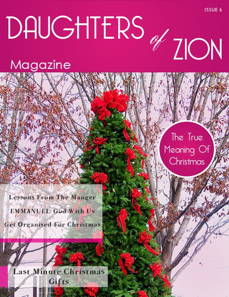 DAUGHTERS OF ZION MAGAZINE Issue 6