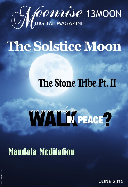 Moonrise 13Moon Digital Magazine Volume 1, Number 5 - June 15 2015
