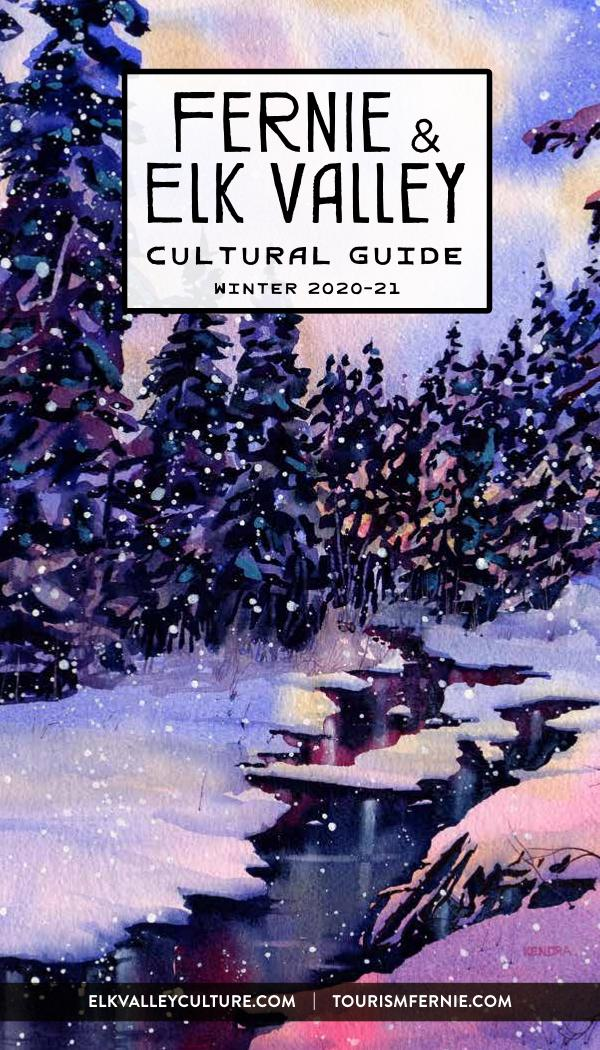 Fernie & Elk Valley Culture Guide Winter 2020-21 Edition