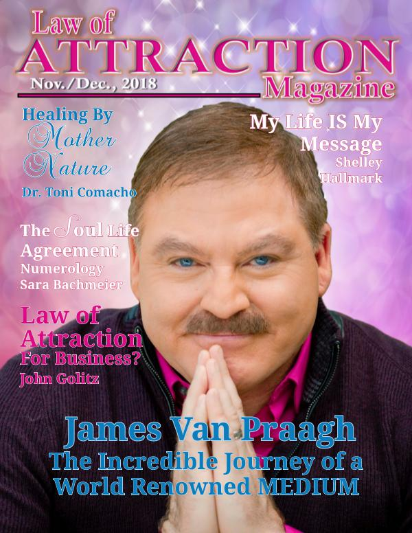 The Science Behind the Law of Attraction Magazine Law of Attraction Magazine - Nov. 2018 Flip