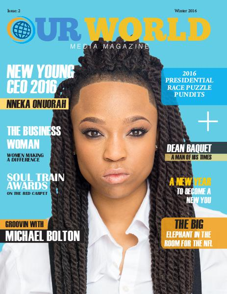 Our World Media Magazine Issue 2 (Winter 2016)