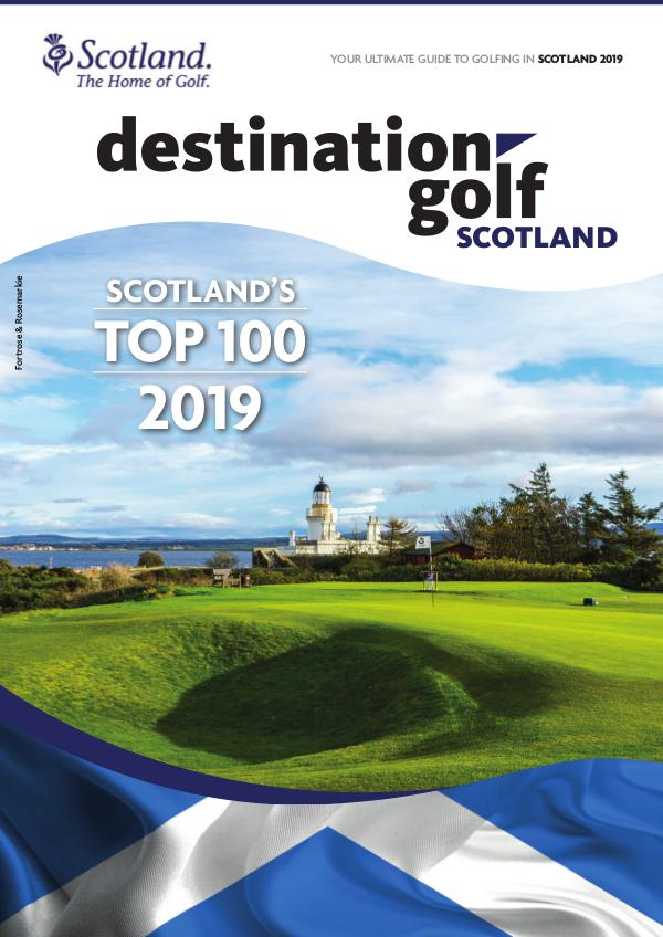 Destination Golf Scotland 2019 *
