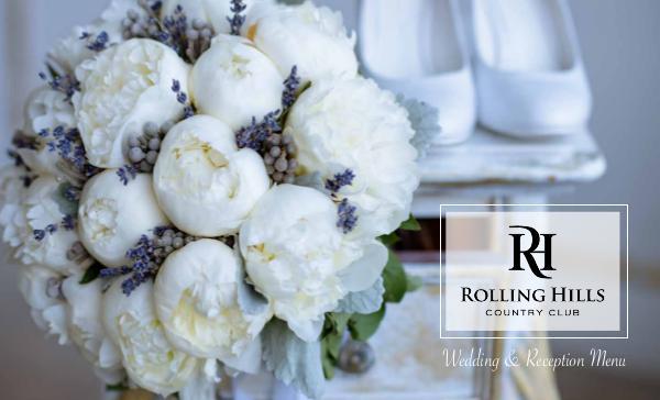 Rolling Hills Country Club 2019 Wedding Guide RollingHillsCountryClubWeddingBrochure