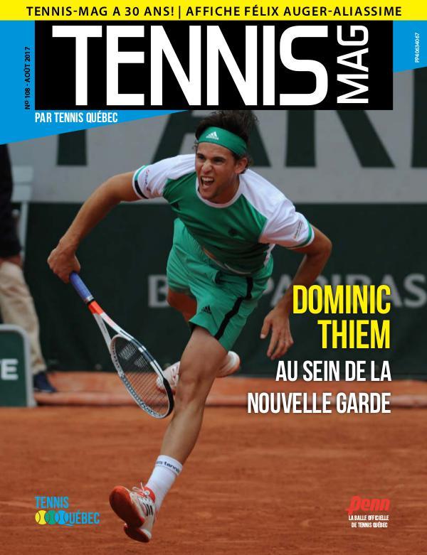 Tennis-mag #108 - Août 2017 Tennis-mag #108 - Août 2017 (version numérique)