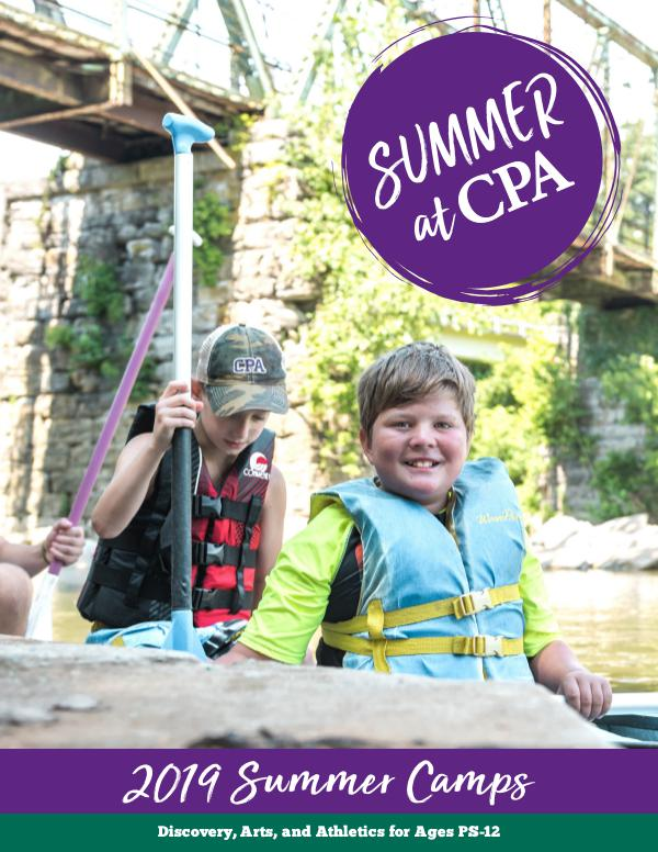 2019 Summer at CPA Camp Brochure 2019 Summer at CPA Brochure Joomag