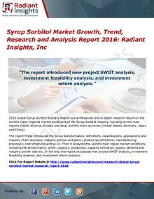 Syrup Sorbitol Market Growth, Trend, Research & Analysis Report 2016