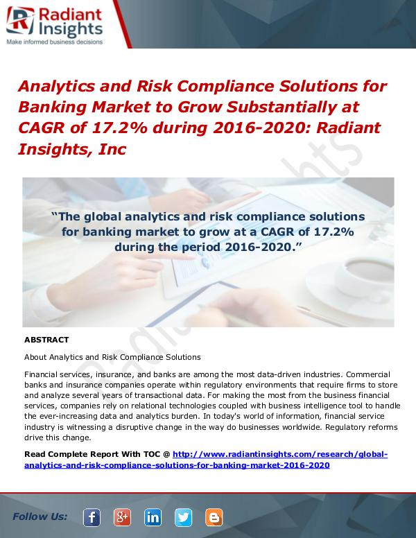 Analytics and Risk Compliance Solutions for Banking Market Analytics and Risk Compliance Solutions for Bankin