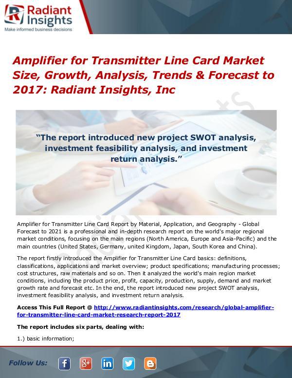 Amplifier for Transmitter Line Card Market Size, Growth, Analysis Amplifier for Transmitter Line Card Market 2017