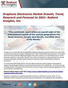 Graphene Electronics Market Growth, Trend, Reserach 2021