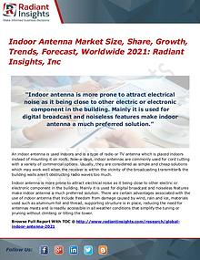 Indoor Antenna Market Size, Share, Growth, Trends, Forecast 2017