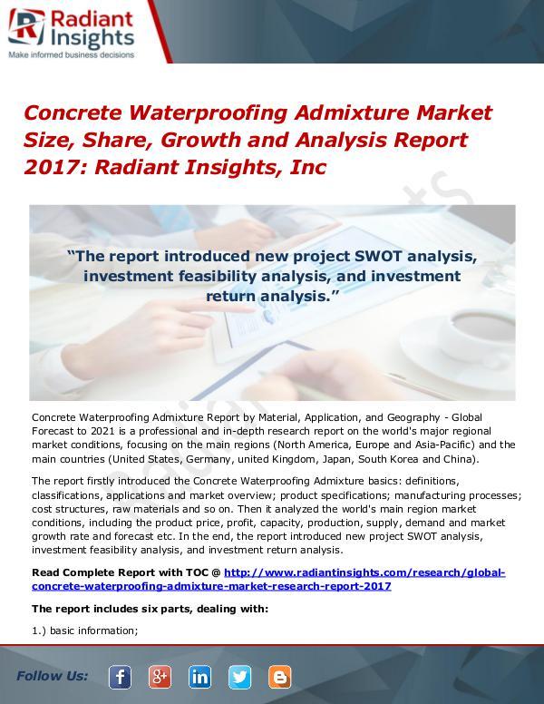 Concrete Waterproofing Admixture Market Size, Share, Growth 2017 Concrete Waterproofing Admixture Market 2017