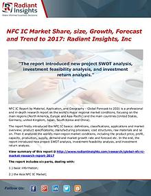 NFC IC Market Share, Size, Growth, Forecast and Trend to 2017
