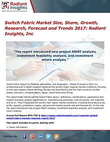 Switch Fabric Market Size, Share, Growth, Research, Forecast 2017