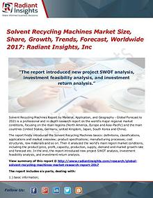 Solvent Recycling Machines Market Size, Share, Growth, Trends 2017