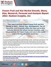 Frozen Fruit and Nut Market Growth, Share, Size, Research 2021