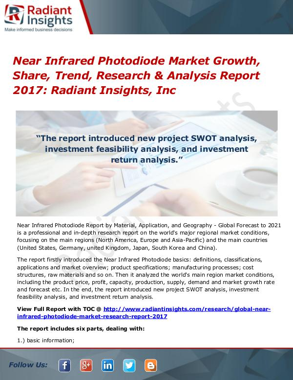 Near Infrared Photodiode Market Growth, Share, Trend, Research 2017 Near Infrared Photodiode Market Growth, Share 2017