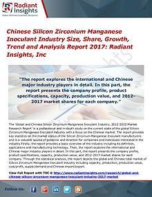 Chinese Silicon Zirconium Manganese Inoculant Industry Size 2017