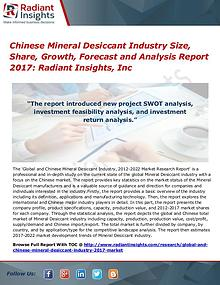 Chinese Mineral Desiccant Industry Size, Share, Growth, Forecast 2017