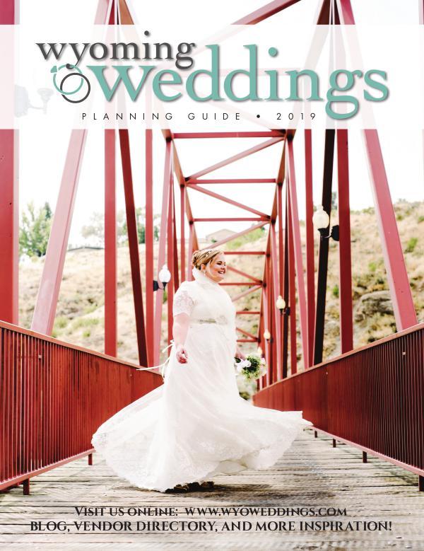 Wyoming Weddings Bridal Guide 2019
