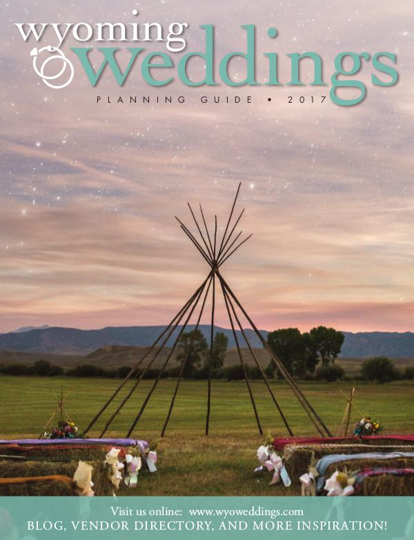 Wyoming Weddings Bridal Guide 2017