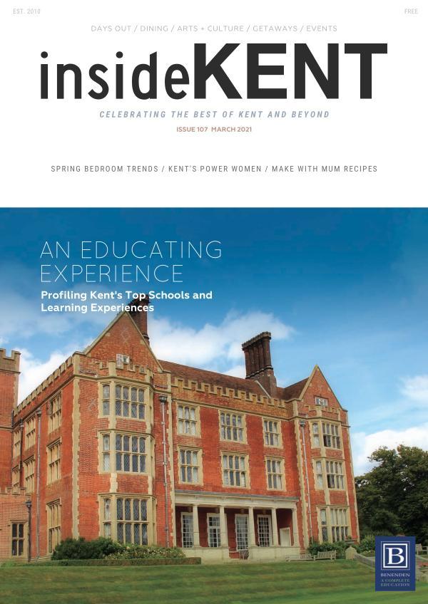 insideKENT Magazine Issue 107 - March 2021