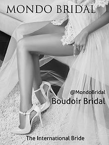 MONDO BRIDAL 003 - The Boudoir Bridal Edition