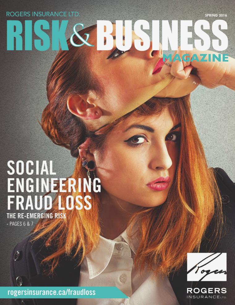 Risk & Business Magazine Rogers Insurance Spring 2016