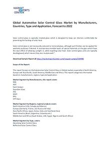 Automotive Solar Control Glass Market Research Report Forecasts