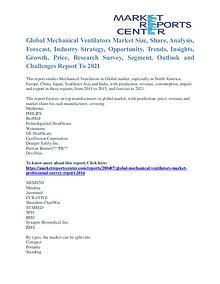 Mechanical Ventilators Market Trends & Manufacturing Process To 2021