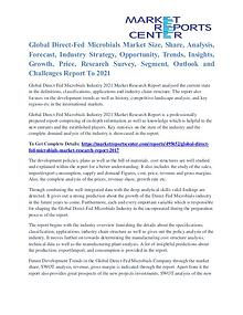 Direct-Fed Microbials Market Trends, Size, Shares & Analysis To 2021