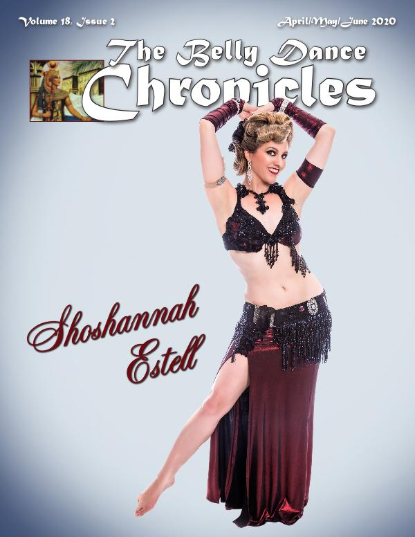 The Belly Dance Chronicles Apr/May/Jun 2020  Volume 18, Issue 2