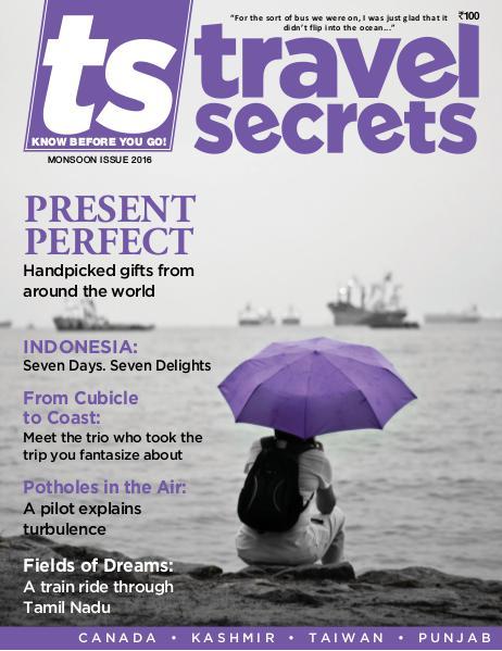 Travel Secrets Monsoon Issue 2016