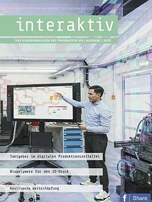 Interaktiv - Das Kundenmagazin des Fraunhofer IPA