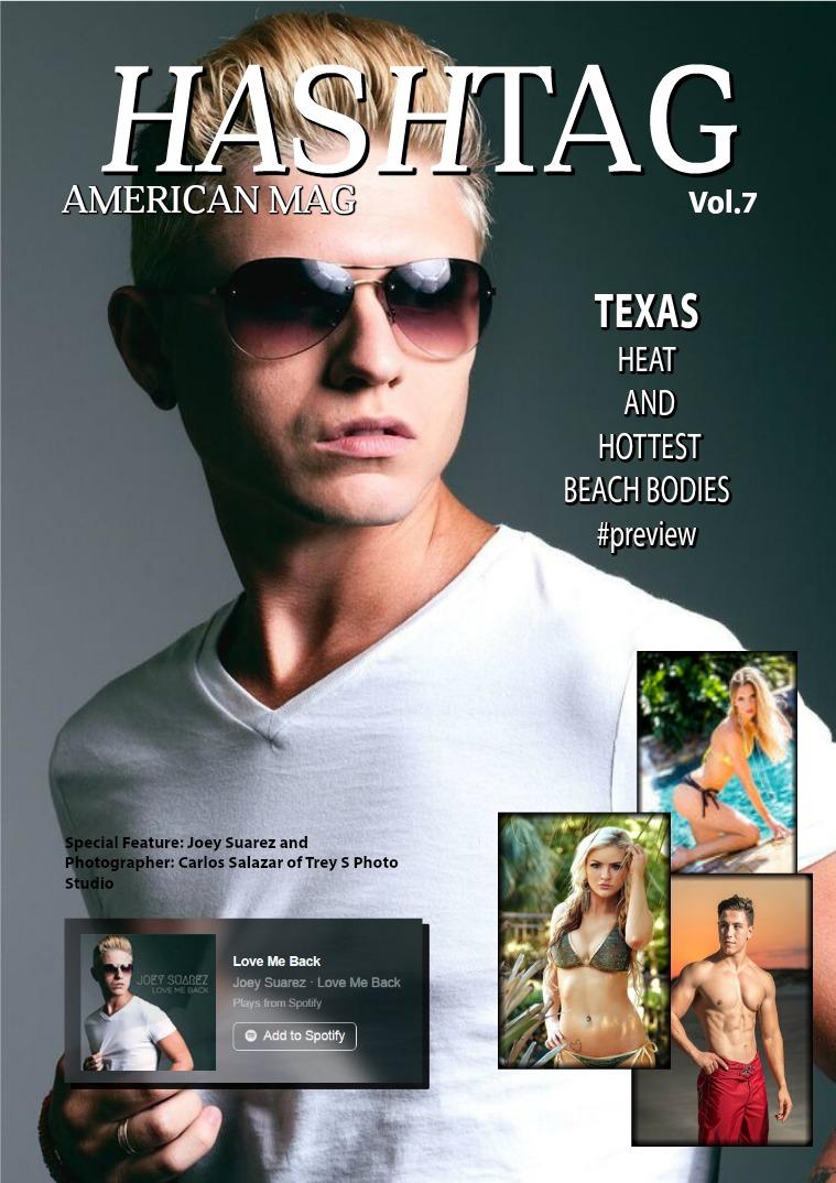 Vol.7  Joey Suarez/ Hot Bodies Preview