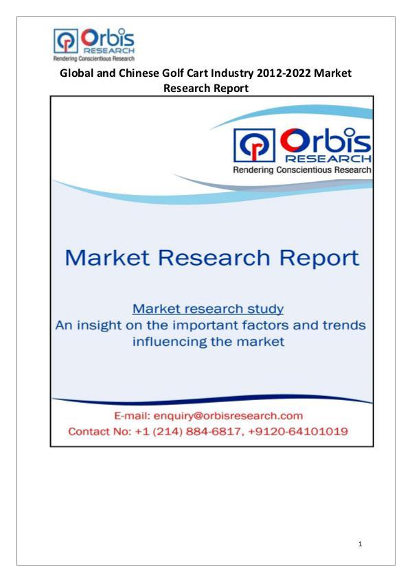 Industry Analysis Worldwide & Chinese Golf Cart Market 2017-2022