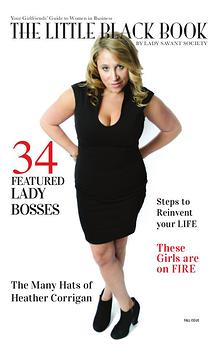 Your Girlfriends' Guide to Women in Business: The Little Black Book