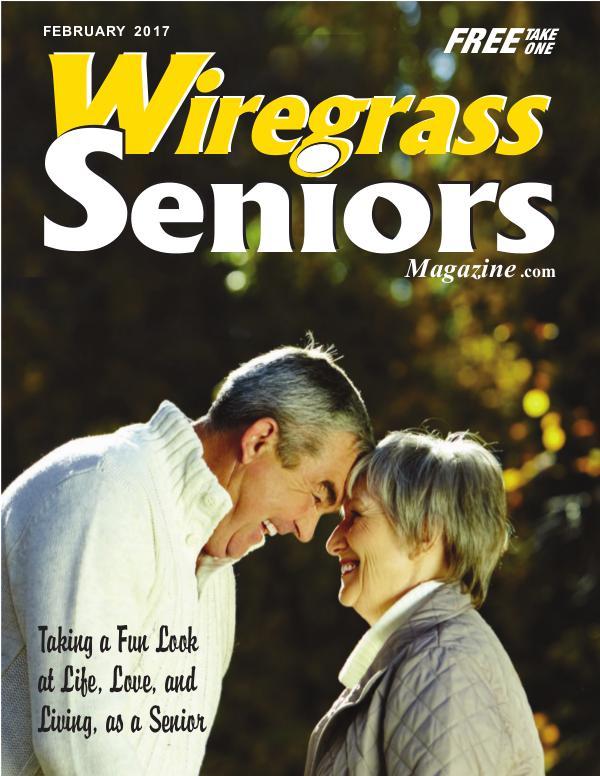 Wiregrass Seniors Magazine February 2017 February 2017