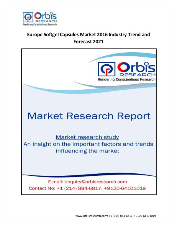 Market Research Report Latest Research: 2016-2021 Softgel Capsules Market