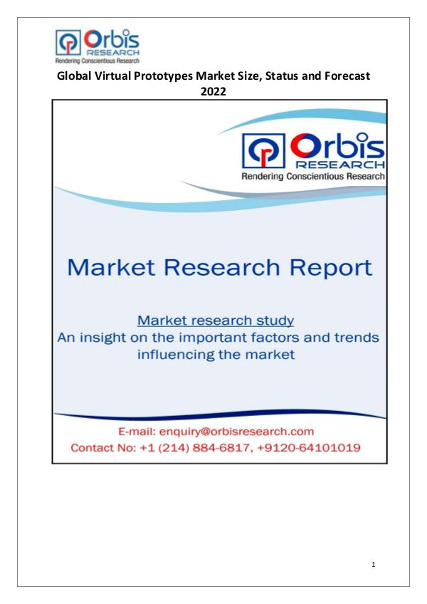 Industry Analysis 2017 Global Virtual Prototypes Market Overview