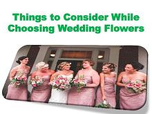Things to Consider While Choosing Wedding Flowers