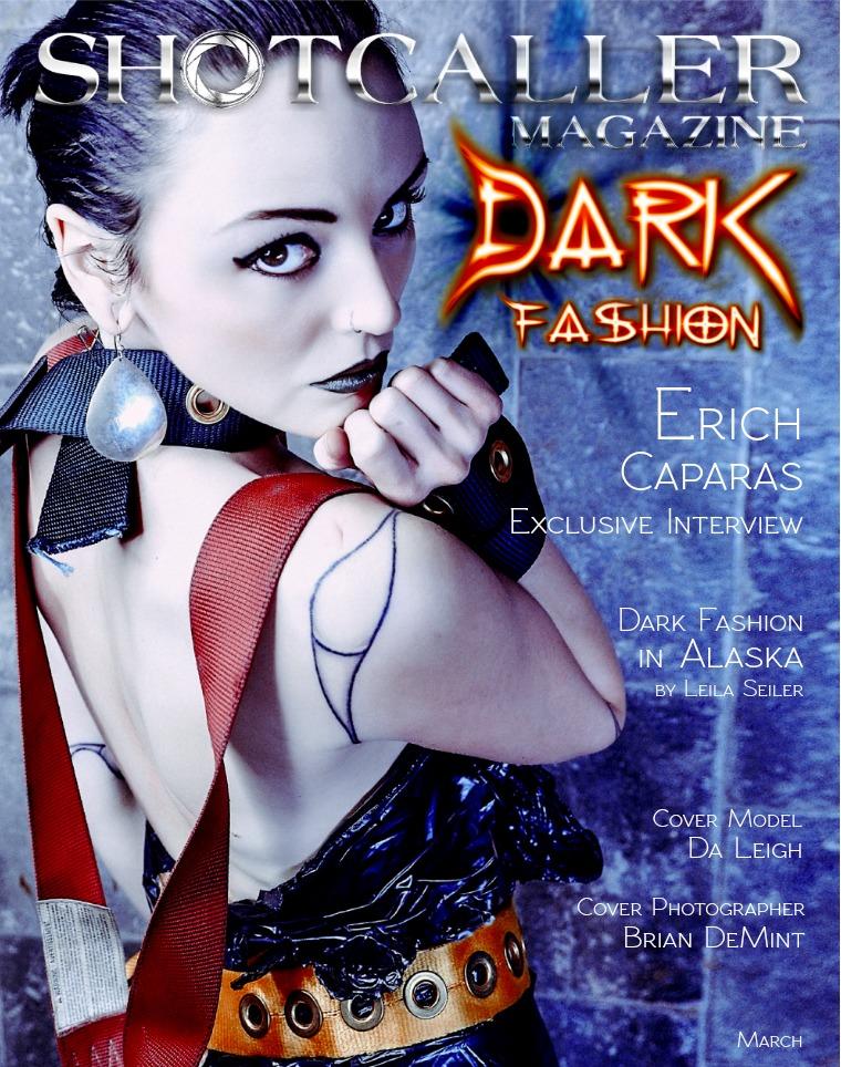 Shotcaller Magazine Dark Fashion