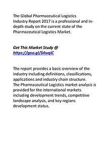 Pharmaceutical Logistics Industry Trends,Share & Size Forecasts 2022