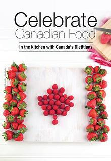 Celebrate Canadian Food