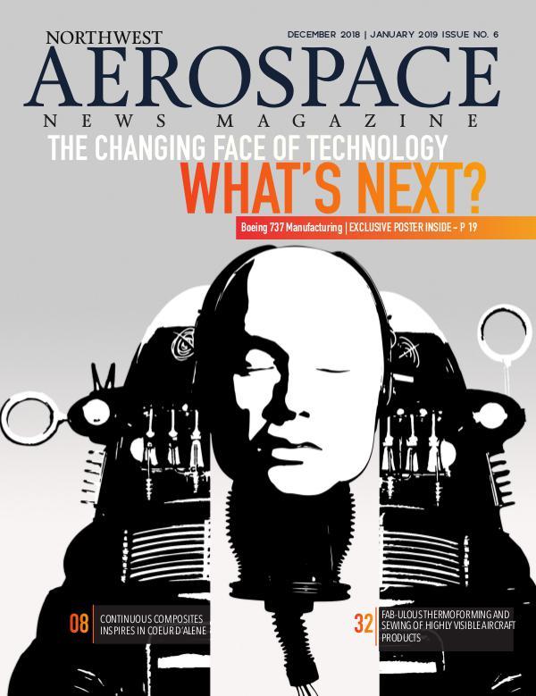Northwest Aerospace News December 2018   January 2019 Issue No. 6