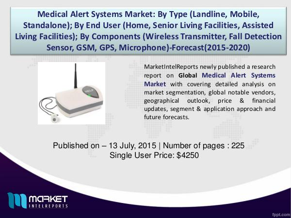 Medical Alert Systems Market Set to Grow 21.6 Billion USD By 2020 1