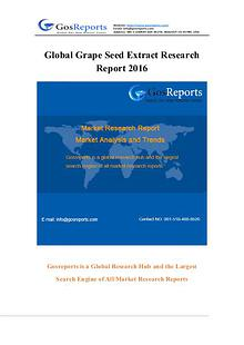 Global Grape Seed Extract Market Research Report 2016
