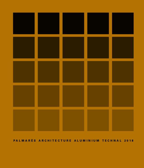 PALMARÈS ARCHITECTURE ALUMINIUM TECHNAL 2018