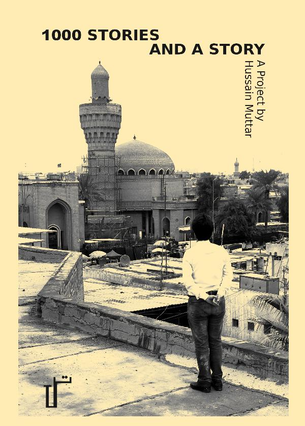 1000 STORIES AND A STORY Photo-booklet by Hussain Muttar Hussain booklet excerpts