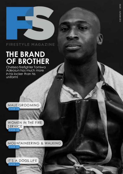 Firestyle Magazine Issue 1 - Autumn 2015