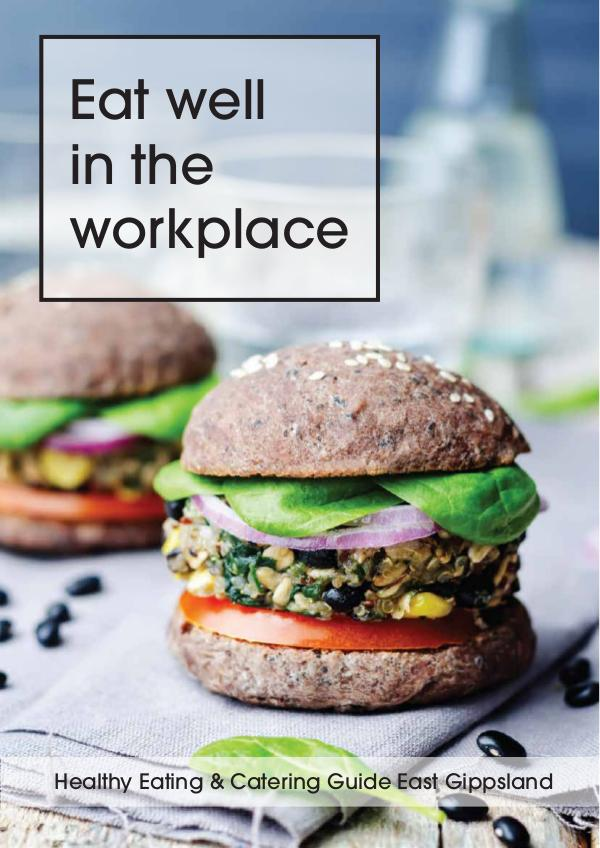 Gippsland Lakes Complete Health (GLCH) Eat Well in the Workplace